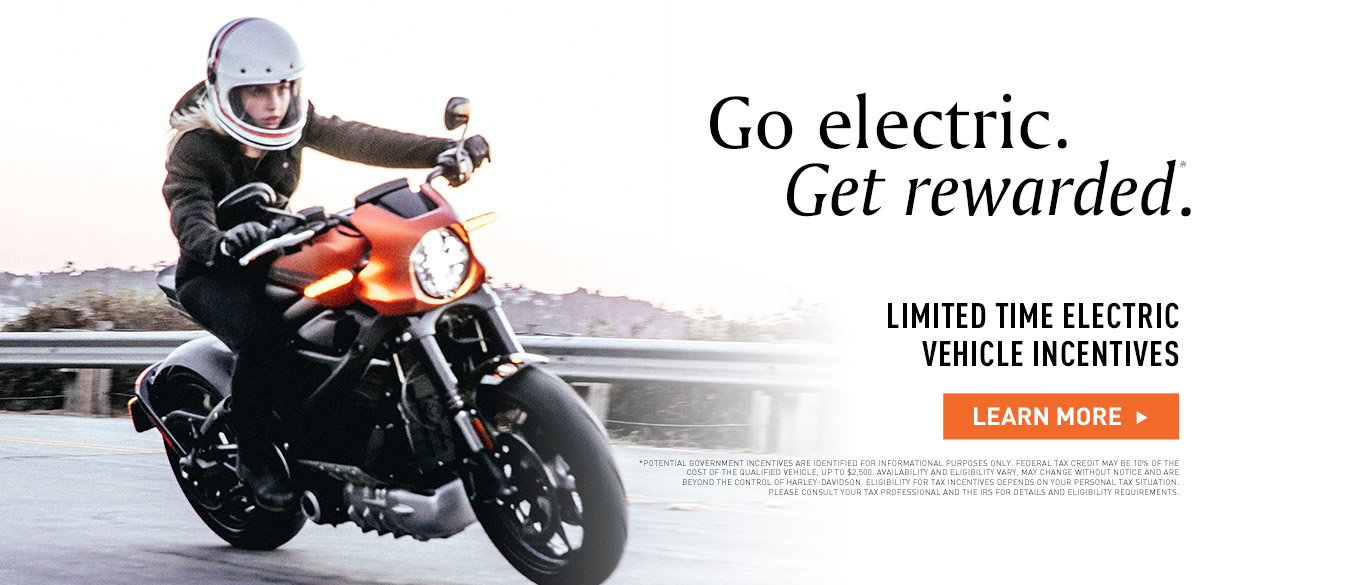 Go electric. Get Rewarded. Learn more about the Harley-Davidson LiveWire.