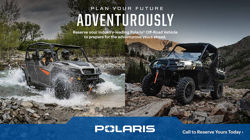 Pre-order your new Polaris ATV or Side-by-Side today!
